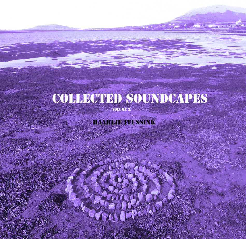 Vol 2. Collected Soundscapes