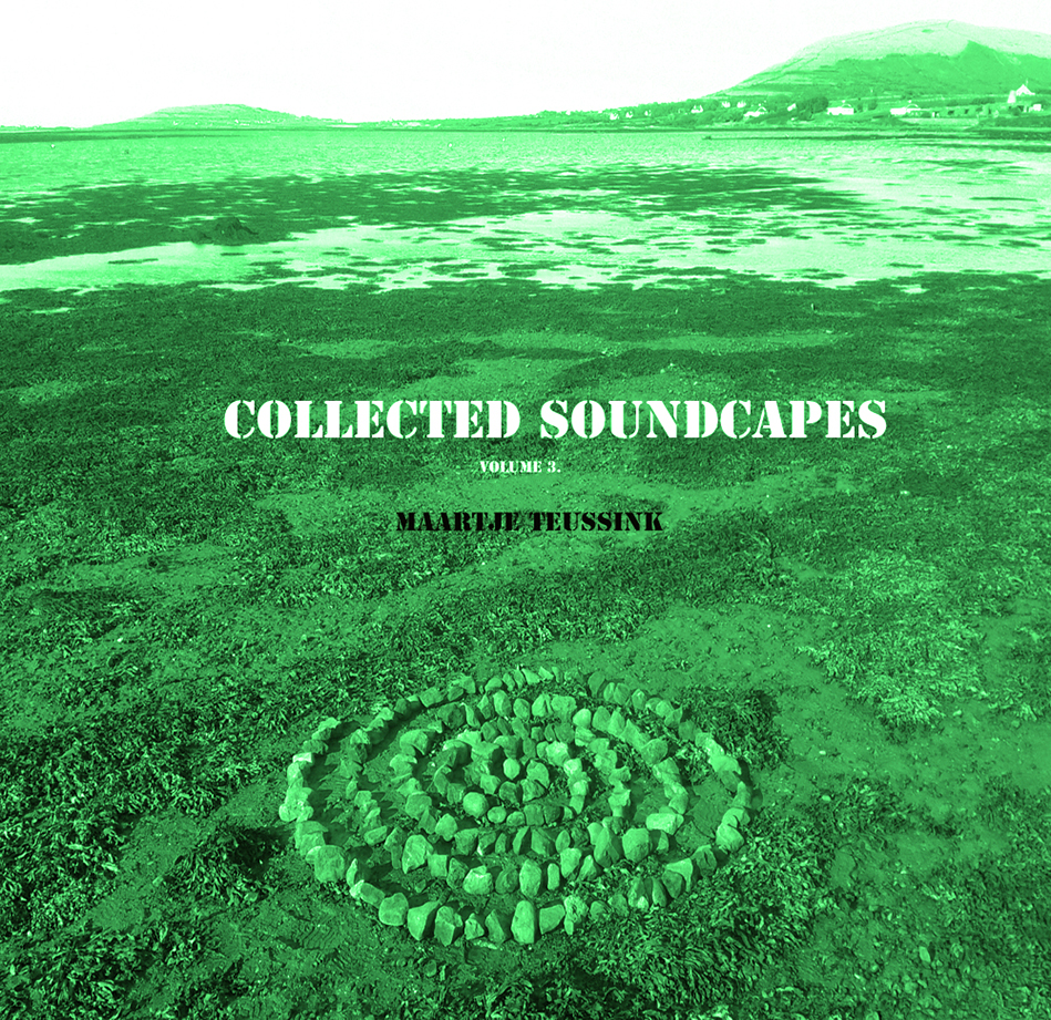 Vol 3. Collected Soundscapes